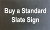 Buy a Standard Slate Sign From Cornwall